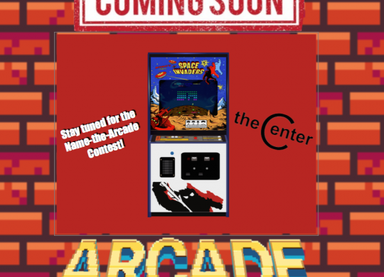The Center Arcade Coming Soon!